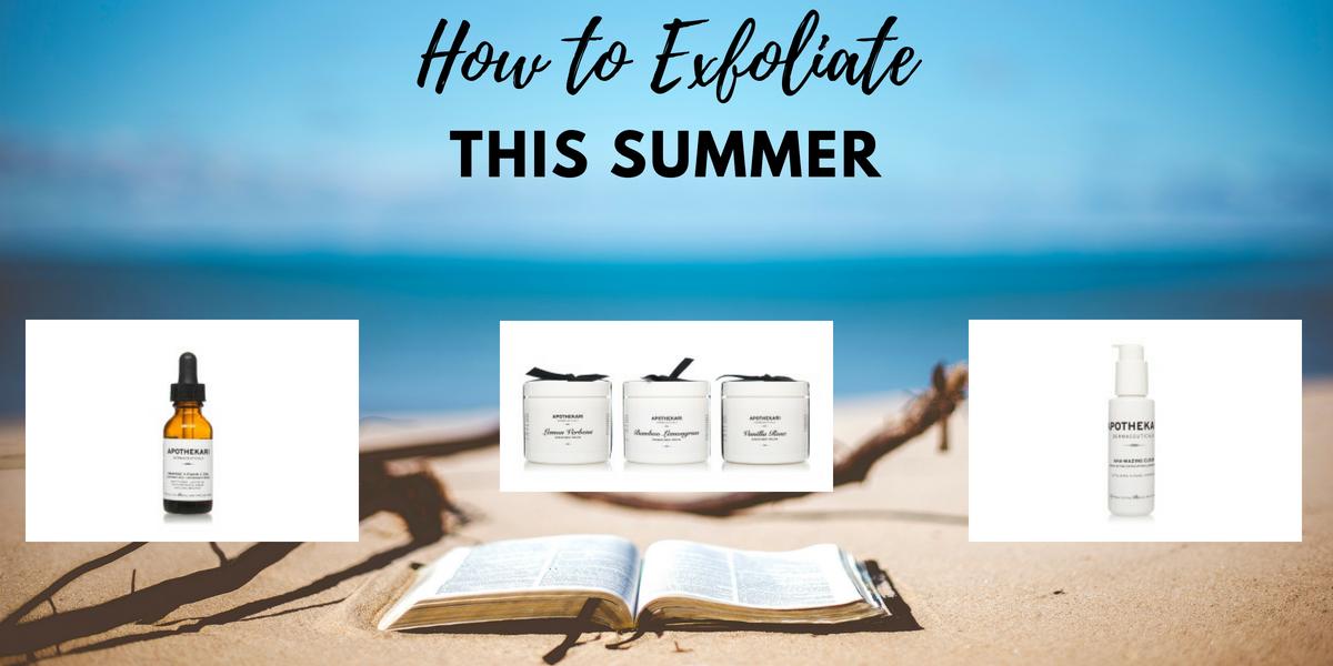 How to Exfoliate