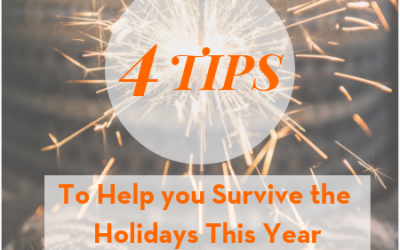 4 Tips To Help You Survive the Holidays